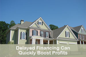 Delayed Financing Can Quickly Boost Profits