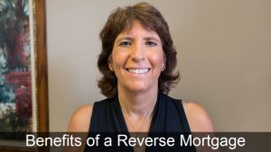Popular Benefits of a Reverse Mortgage