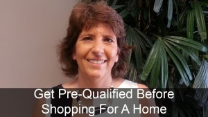 Get Pre-Qualified Before Shopping For A Home